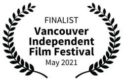 FINALIST-Vancouver Independent Film Festival-May2021