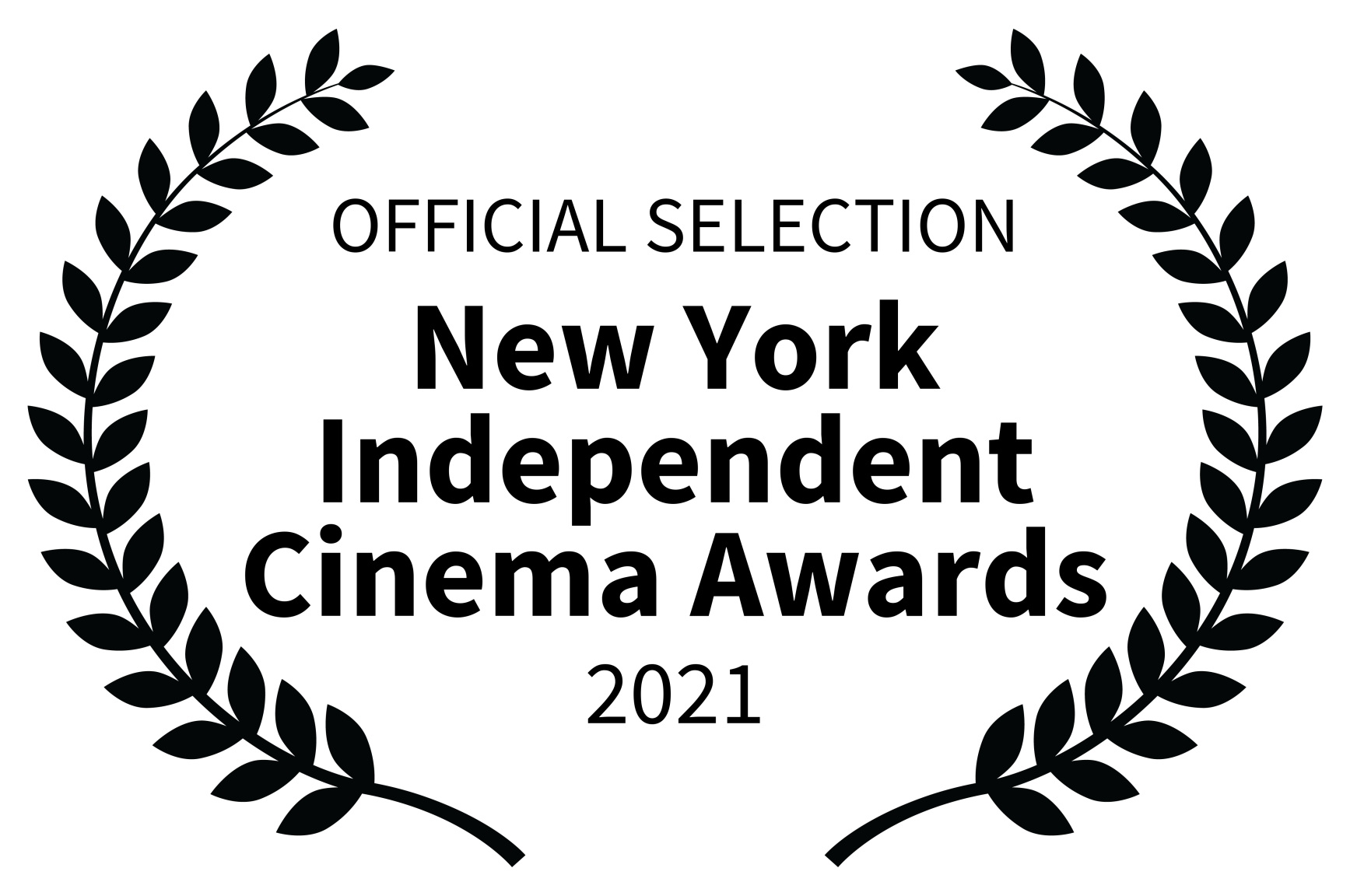 OFFICIAL SELECTION - New York Independent Cinema Awards - 2021